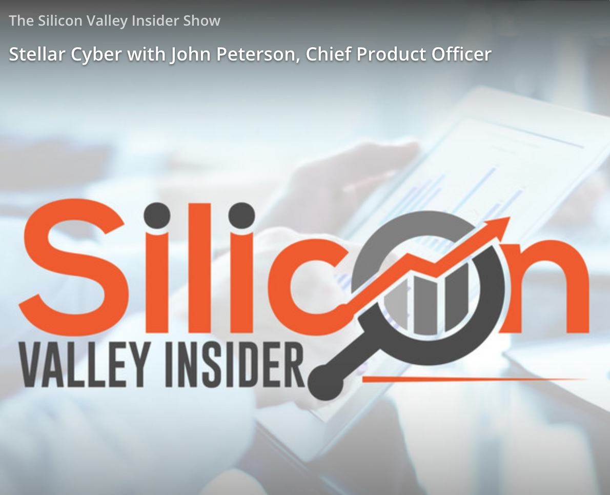 Stellar Cyber with John Peterson, Chief Product Officer